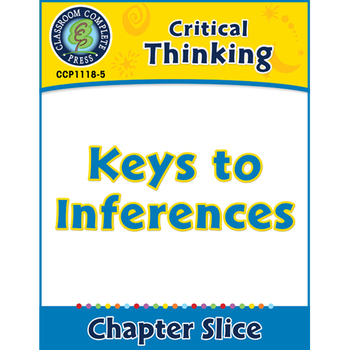 Critical Thinking: Keys to Inferences