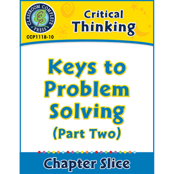 Critical Thinking: Keys to Problem Solving (Part Two)