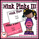Critical Thinking Kids Love -- HINK PINKS III
