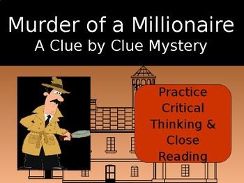 Critical Thinking Mystery Activity: Murder of a Millionaire PowerPoint