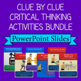 Critical Thinking Mystery Game: Clue by Clue PowerPoint Bundle