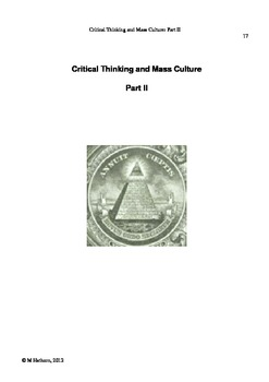 Critical Thinking: Parts 1-Basic Skills; 2-Mass Culture; 3-Ethical Decisions