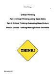 Critical Thinking: Parts 1-Basic Skills; 2-Mass Culture; 3