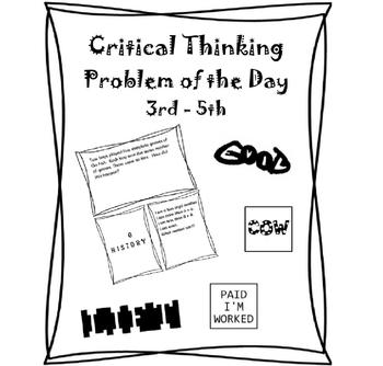 Critical Thinking 3rd Grade, 4th Grade, 5th Grade  - Problem of the Day