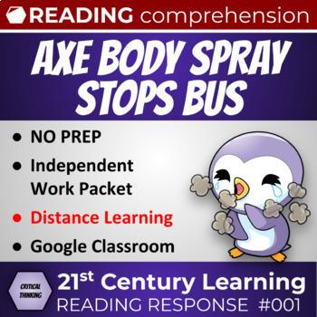 Critical Thinking Reading Response: Axe Body Spray stops a School Bus