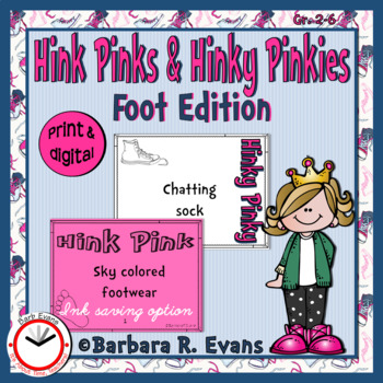 Critical Thinking --  FOOT HINK PINKS & HINKY PINKIES; VOCAB. DEV., H.O.T.S.