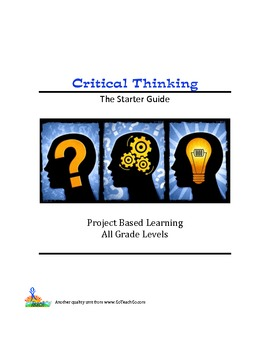 Critical Thinking Starter Guide