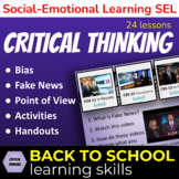 CRITICAL THINKING Point of View, Bias, Fake News! BACK to SCHOOL Learning Skills