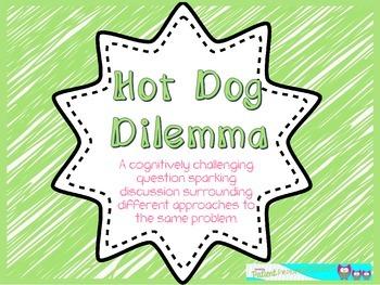 Critical Thinking:  The Hot Dog Dilemma