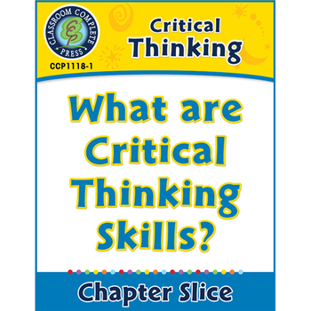 Critical Thinking: What are Critical Thinking Skills?