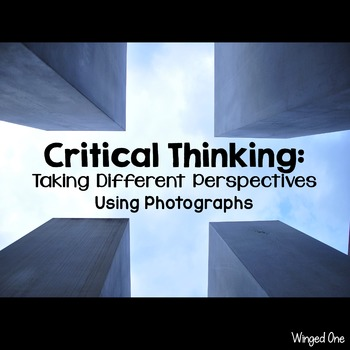 Critical Thinking With Photographs