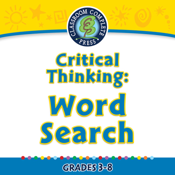 Critical Thinking: Word Search - PC Gr. 3-8