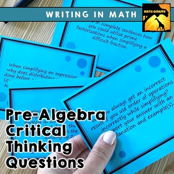 Critical Thinking / Writing In Math Question Pack: Pre-Algebra