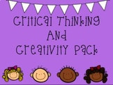 Critical Thinking and Creativity Pack (NO PREP and INDEPEN