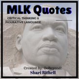 Figurative Language and Critical Thinking with Martin Luther King Jr. Quotes