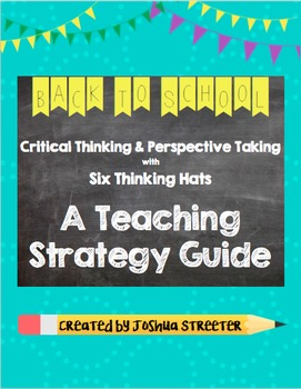 Critical Thinking and Perspective Taking with Six Hats of Thinking