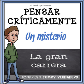 Critical Thinking in Spanish Reading Comprehension-Use Logic to Solve a Mystery