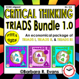 CRITICAL THINKING BUNDLE Triads 1.0 Literacy Centers Vocab