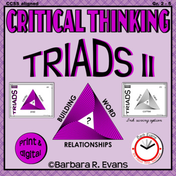 CRITICAL THINKING with TRIADS II Word Relationships Literacy Center Task Cards
