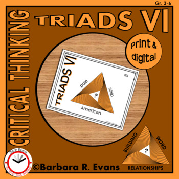 CRITICAL THINKING with TRIADS VI