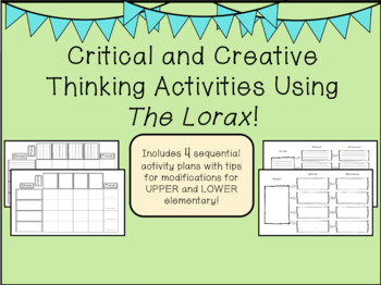 Critical and Creative Thinking Activities Using The Lorax