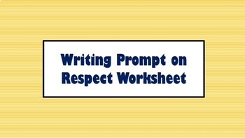 Critical thinking prompt on respect