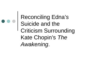 Criticisms Surrounding Edna's Suicide in The Awakening by Kate Chopin