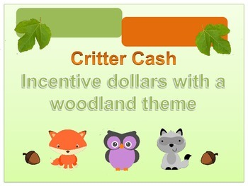 Critter Cash-Woodland Creature Dollars for Classroom Incentive System