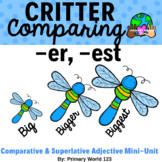 "Critter  Comparing -Suffixes ""-er"", ""-est"""