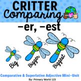 "Critter  Comparing -Suffixes ""-er"", ""-est"""
