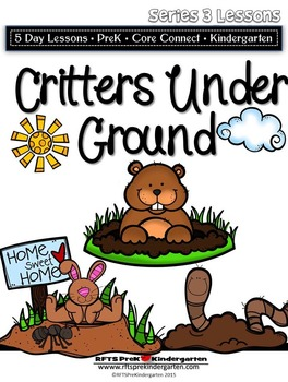 Critters Under Ground (5-day Thematic Unit) Includes Patte