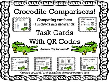 Crocodile Comparison!  Comparing Whole Numbers Task Cards with QR Codes
