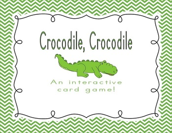 Crocodile Crocodile- An Interactive Card Game