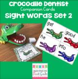 Crocodile Dentist Companion Cards- Sight Words Set 2