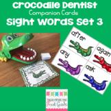 Crocodile Dentist Companion Cards- Sight Words Set 3