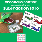 Crocodile Dentist Companion Cards- Subtraction to 10