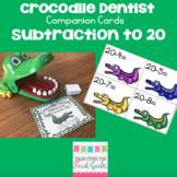 Crocodile Dentist Companion Cards- Subtraction to 20