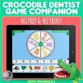 Croc Dentist Game Companion - No Print & No Prep - For Speech & Language