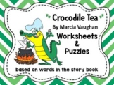 """Worksheets for use with """"Crocodile Tea"""" Book"""