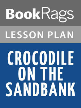 Crocodile on the Sandbank Lesson Plans