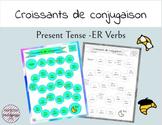 Croissants de conjugaison - Les verbes -ER - French ER Verbs