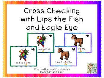 Cross Checking with Lips the Fish and Eagle Eye