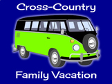 Cross Country Family Vacation