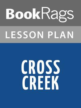 Cross Creek Lesson Plans