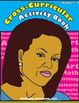 Cross-Curricular Activity Book - Grades 5 - 7