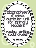 Cross-Curricular Biography Unit