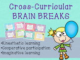 {Cross-Curricular} Brain Breaks