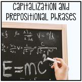 Cross-Curricular Grammar - Capitalization & Prepositional Phrases