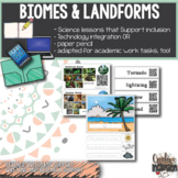 Biomes, Landforms and Weather- Science for Special Education & Technology