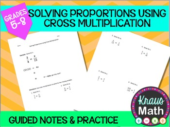 Solving Proportions Using Cross Multiplication: Guided Not
